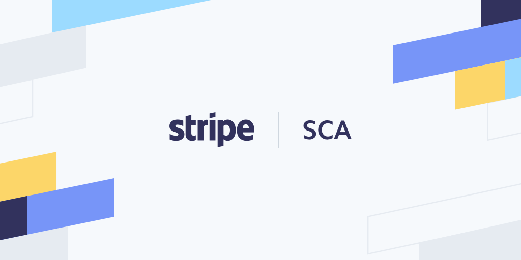 Strong Customer Authentication Solutions from Stripe